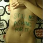 still not asking for it_6