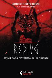 Roma sarà distrutta in un giorno