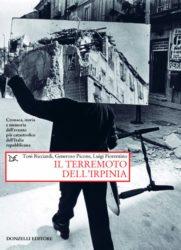 Libro 'Il terremoto dell'Irpinia' di Toni Racciardi