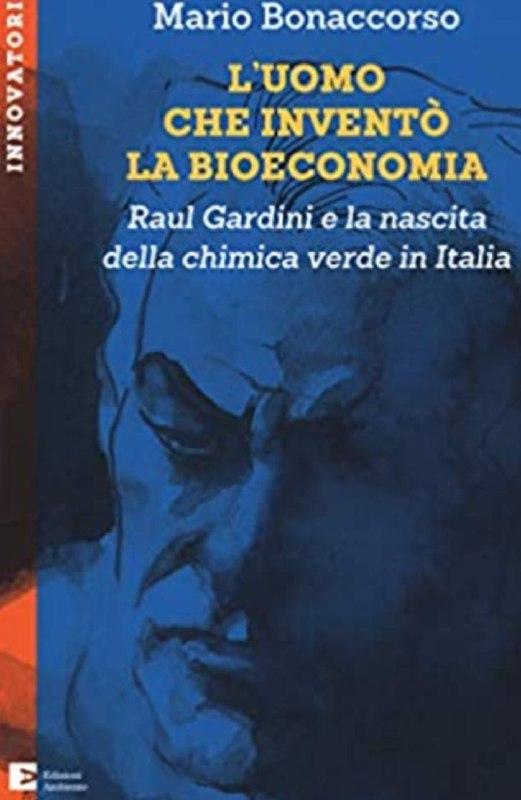 COPERTINA_L'UOMO CHE INVENTò LA BIOECONOMIA