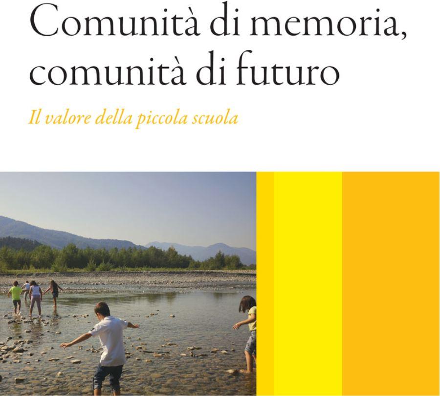 Comunità di memoria, comunità di futuro