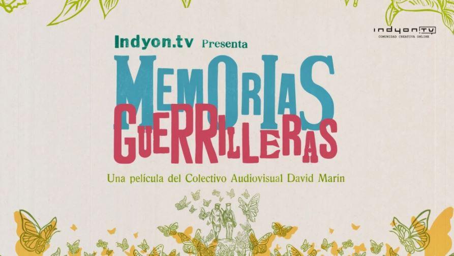 MEMORIAS_GUERRILLERAS